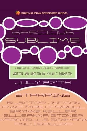 Specious Sublime- A New Fairy Tale