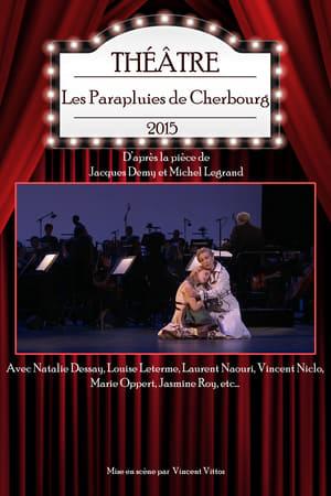 Les Parapluies de Cherbourg (2015)
