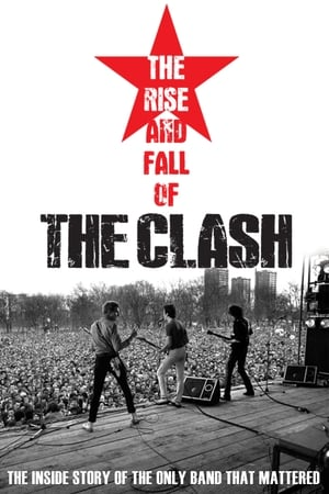 The Clash: The Rise and Fall of The Clash