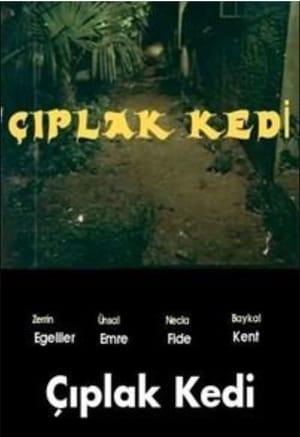 Watch Çiplak Kedi Full Movie