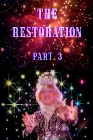 The Restoration Part 3