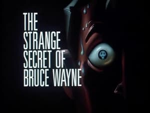 The Strange Secret of Bruce Wayne