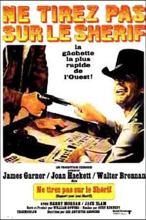 Ne tirez pas sur le shérif !