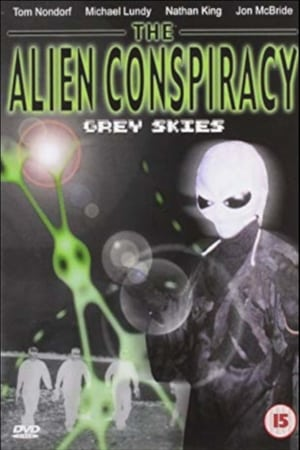 The Alien Conspiracy: Grey Skies