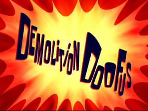 SpongeBob SquarePants - Season 8 Season 8 : Demolition Doofus