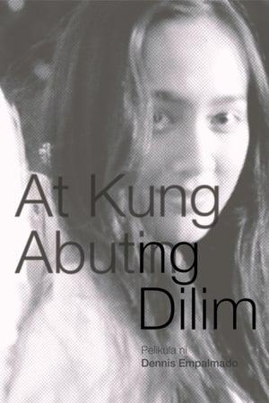 At Kung Abutin ng Dilim