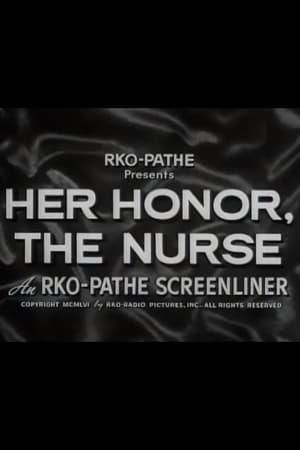 Her Honor, the Nurse