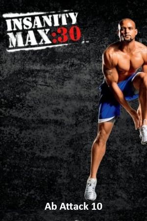 Insanity Max: 30 - Ab Attack 10