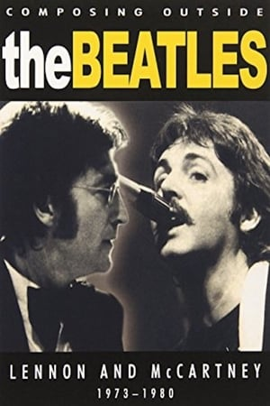 Composing Outside The Beatles: Lennon & McCartney 1973-1980