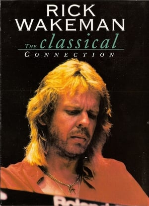 Rick Wakeman: The Classical Connection