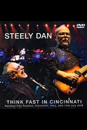 Think Fast: Steely Dan Live in Cincinnati