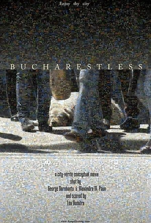 Bucharestless