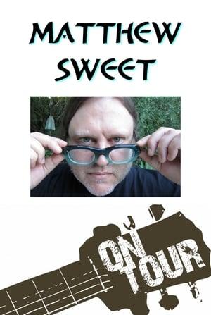 Matthew Sweet On Tour