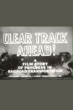 Clear Track Ahead!