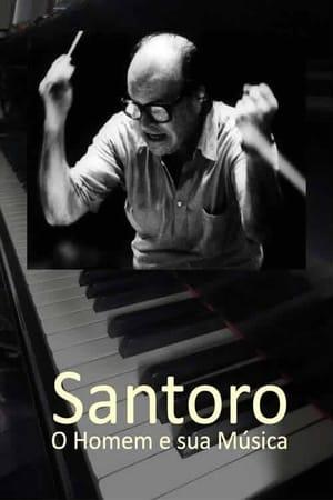 Santoro - O Homem e sua Música