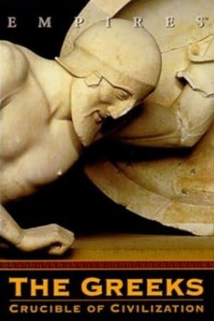 The Greeks - Crucible of Civilization