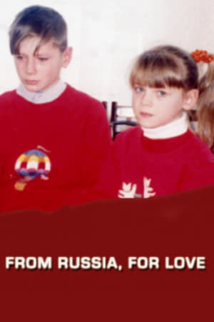 From Russia, For Love