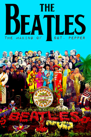The Making of Sgt. Pepper