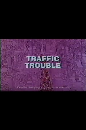 Traffic Trouble