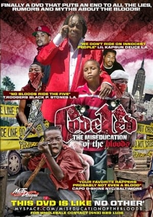 Code Red: The Miseducation of the Bloods (2008)