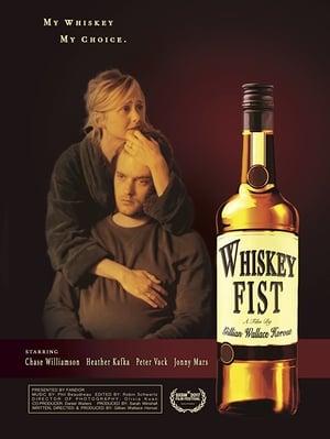 Whiskey Fist (2017)