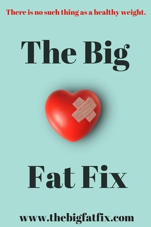 The Big Fat Fix