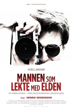Stieg Larsson: The Man Who Played with Fire (2018)