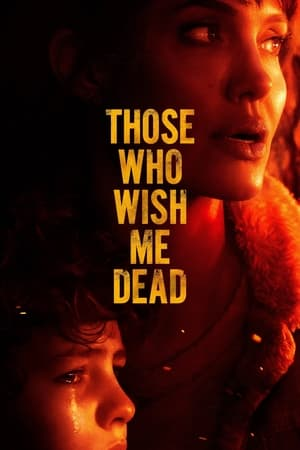 Watch Those Who Wish Me Dead Full Movie
