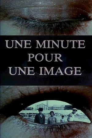 One Minute For One Image (1983)