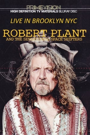 Robert Plant & The Sensational Space Shifters Live In Brooklyn