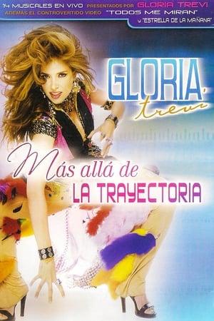 Gloria Trevi: Más allá de la trayectoria