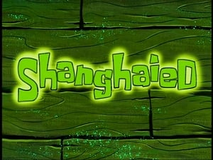 SpongeBob SquarePants Season 2 : Shanghaied