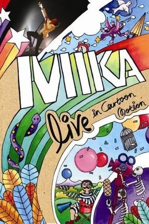 MIKA : Live in Cartoon Motion