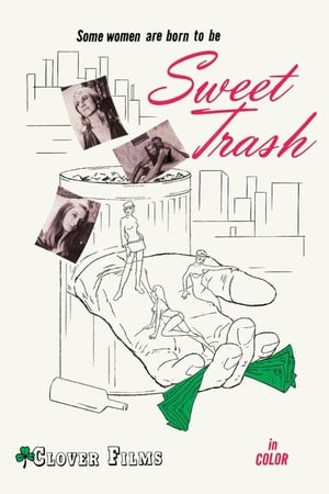 Sweet Trash