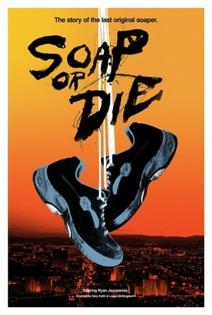 Soap or Die