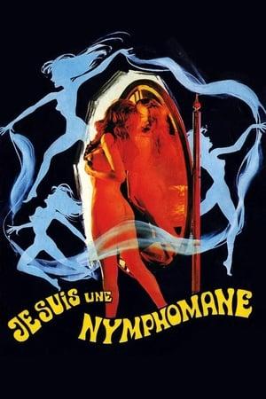 I Am a Nymphomaniac (1971)