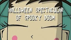Halloween Spectacular of Spooky Doom