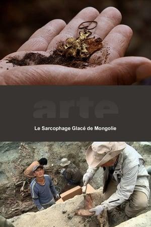 Le sarcophage glacé de Mongolie