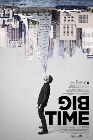 Watch Big Time Full Movie