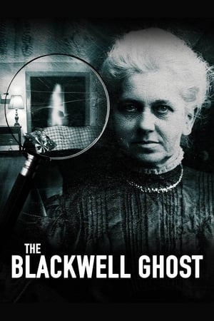 Watch The Blackwell Ghost Full Movie