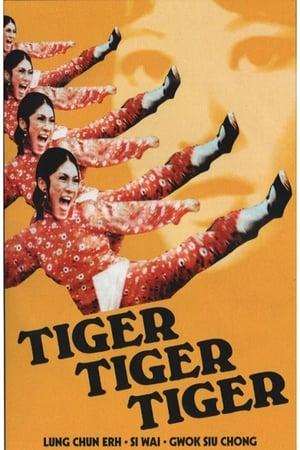 Tiger Tiger Tiger (1973)
