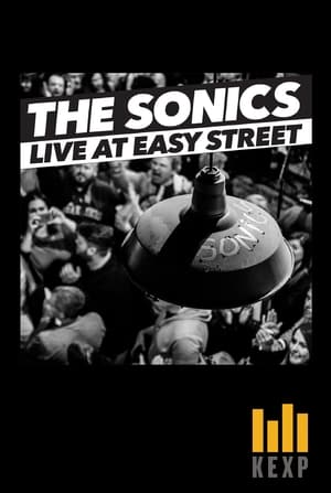 The Sonics: Live at Easy Street
