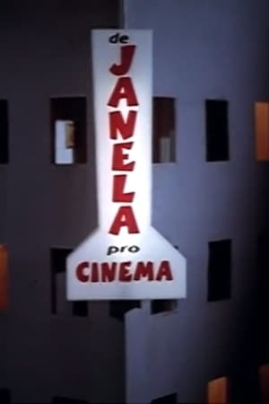 De Janela pro Cinema