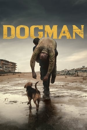 Watch Dogman Full Movie