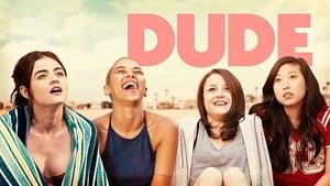 Dude: A Vida É Assim