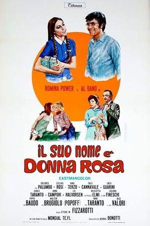 Il suo nome è Donna Rosa