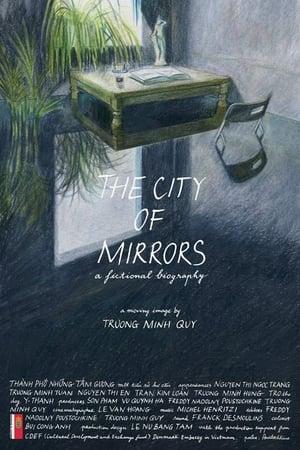 Thành phố những tấm gương: một tiểu sử hư cấu