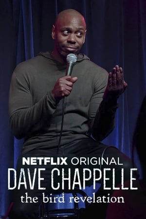 Dave Chappelle The Bird Revelation (2017)
