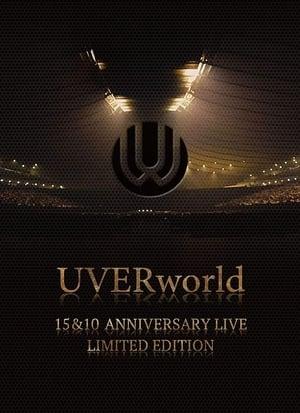 UVERworld: 15 & 10 Anniversary Live