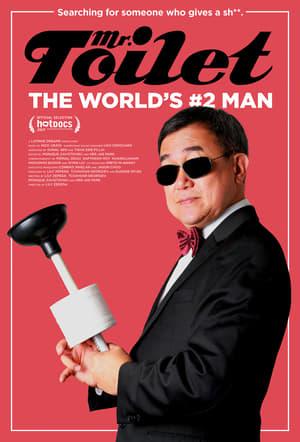 Watch Mr. Toilet: The World's #2 Man Full Movie